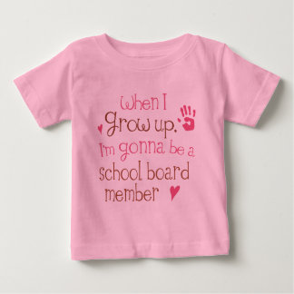 School Board Member (Future) Infant Baby T-Shirt