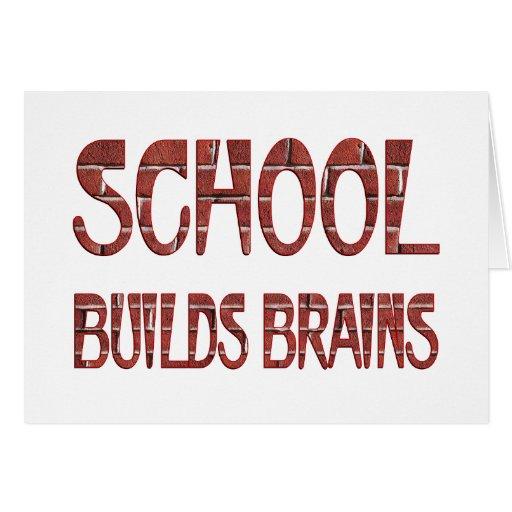 School Builds Brains Greeting Card