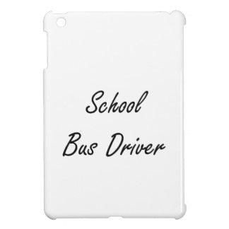 School Bus Driver Artistic Job Design iPad Mini Cases