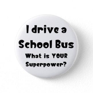 School bus driver pinback button