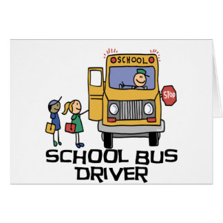 School Bus Driver T-shirts and Gifts. Card