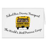 School Bus Drivers Transport Precious Cargo Greeting Card