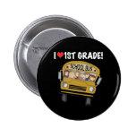 School Bus I Love 1st Grade Pins