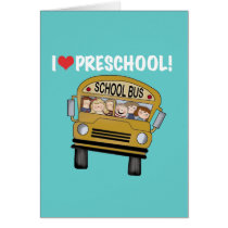 School Bus I Love Preschool Tshirts and Gifts Card