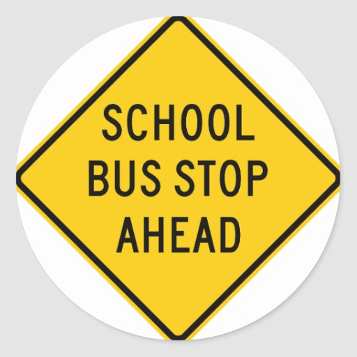School Bus Stop Highway Sign Classic Round Sticker