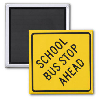 School Bus Stop Highway Sign Magnet