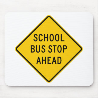 School Bus Stop Highway Sign Mouse Pad