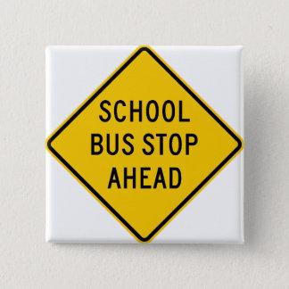 School Bus Stop Highway Sign Pinback Button