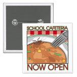 School Cafeteria button