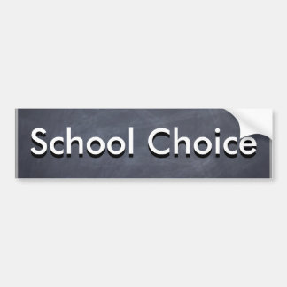 School Choice Bumper Sticker