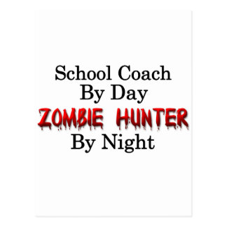 School Coach/Zombie Hunter Postcard