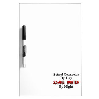 School Counselor/Zombie Hunter Dry-Erase Board
