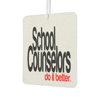 School Counselors Do It Better Car Air Freshener