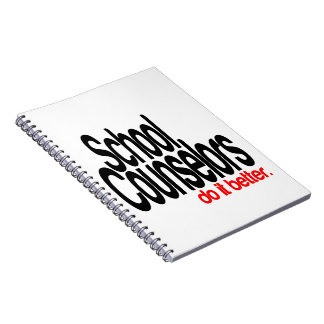 School Counselors Do It Better Spiral Notebook