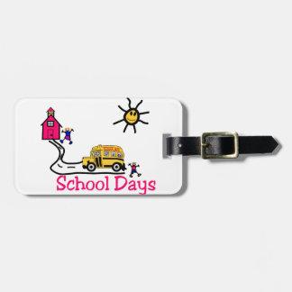 School Days Bag Tag