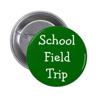 School Field Trip Pinback Buttons