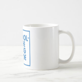 School-Free Drug Zone JOKE SIGN Coffee Mug