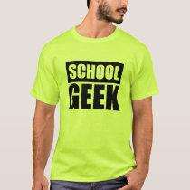 SCHOOL GEEK SHIRT
