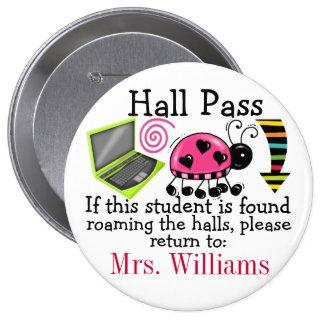 School Hall Pass / Lady Bug - SRF Pinback Button