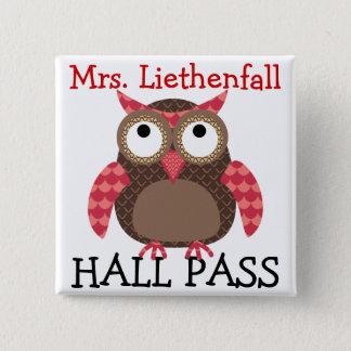 School Hall Pass - SRF Button