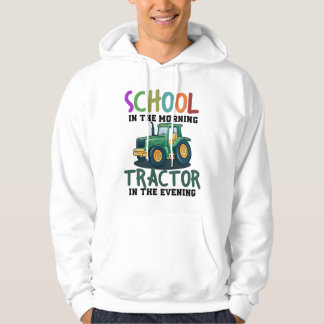 School in the morning tractor in the eve hoodie