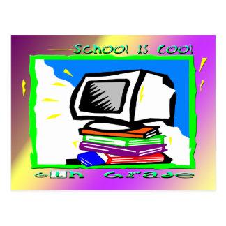 School is Cool 6th Grade - PC Postcard
