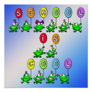 School is Cool - Frogs Poster