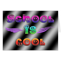 School is Cool - Peace Card