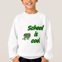 SCHOOL IS COOL SWEATSHIRT