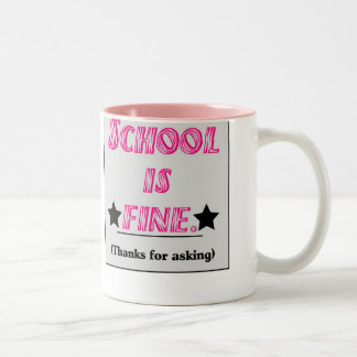 School Is Fine Mug
