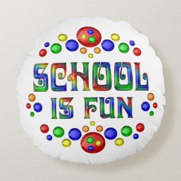 Beach Themed School is Fun Round Pillow