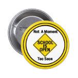 School is Open Button