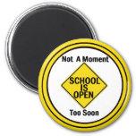 School is Open Magnet
