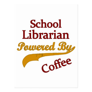 School Librarian Powered By Coffee Postcard
