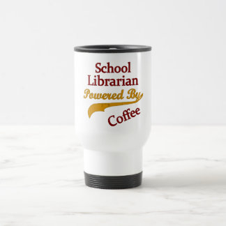 School Librarian Powered By Coffee Travel Mug