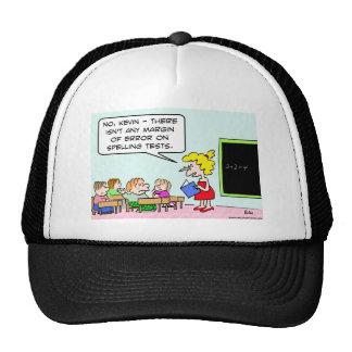 school margin error spelling tests trucker hat
