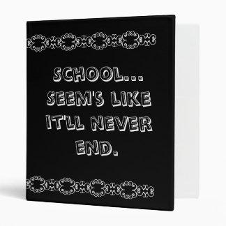 School-Never Ends Binder