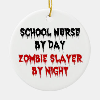 School Nurse by Day Zombie Slayer by Night Double-Sided Ceramic Round Christmas Ornament