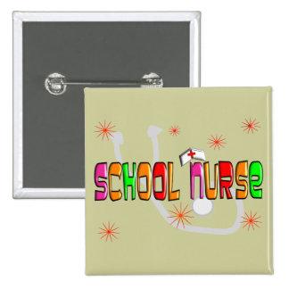 School Nurse Gifts & T-Shirts Pinback Button