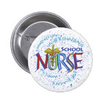 School Nurse Motto Pinback Button