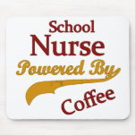 School Nurse Powered By Coffee Mouse Pad