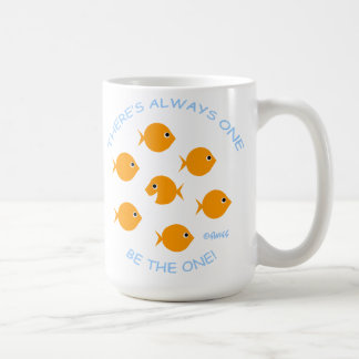 School of Goldfish Inspirational Teacher Motto Coffee Mug