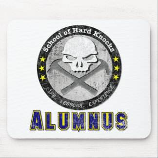 School of Hard Knocks - Alumnus gear Mousepad