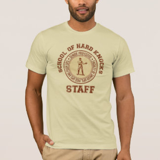School of Hard Knocks T-Shirt