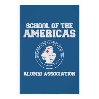 school of the americas alumni posters