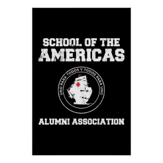 school of the americas alumni poster