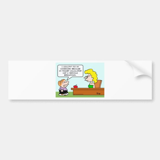 school pocket calculator homework bumper sticker