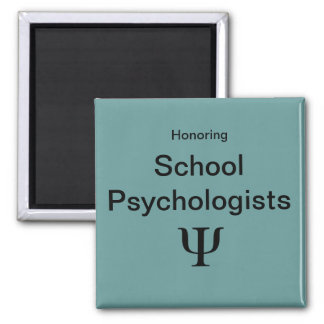 School Psychologist Appreciation Magnets