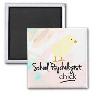 School Psychologist Chick (Magnet) Magnet