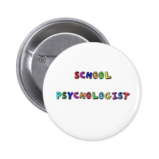 SCHOOL PSYCHOLOGIST PINBACK BUTTON